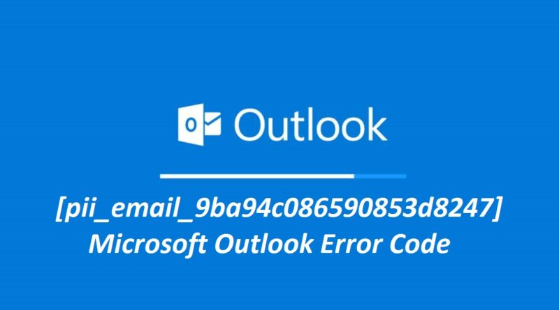 Microsoft Outlook Code [pii_email_9ba94c086590853d8247]