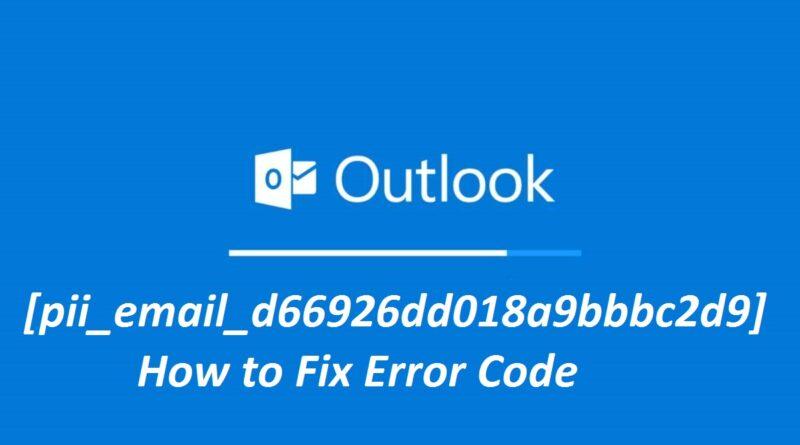 [pii_email_d66926dd018a9bbbc2d9] error code